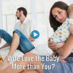 Wife-Love-the-Baby-More-than-You_02